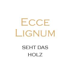 ECCE LIGNUM
